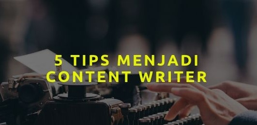 tips-jadi-content-writer